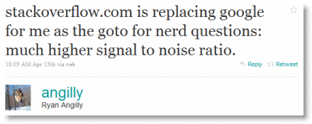 stackoverflow.com is replacing google for me as the goto for nerd questions: much higher signal to noise ratio.