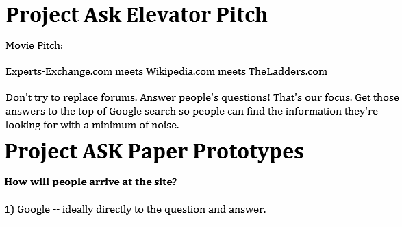 Don't try to replace forums. Answer people's questions! That's our focus. Get those answers to the top of Google search so people can find the information they're looking for with a minimum of noise. How will people arrive at the site? 1) Google -- ideally directly to the question and answer.